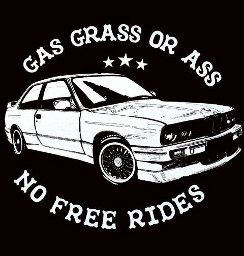 Obrázek produktu Pánské tričko Gas Grass or Ass! No Free Rides!