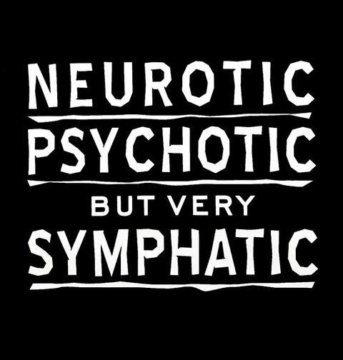 Obrázek produktu Pánské tričko Neurotický, psychotický, ale velmi sympatický!