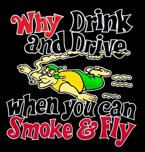 Obrázek produktu Pánské tričko Why Drink and Drive When You can Smoke and Fly