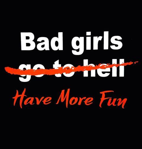 "Obrázek produktu Dámské tričko Bad Girls ""go to hell"" have more fun"