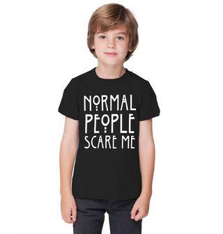 """Obrázek 1 produktu Dětské tričko Normální lidé mě děsí """"Normal People Scare Me"""""""