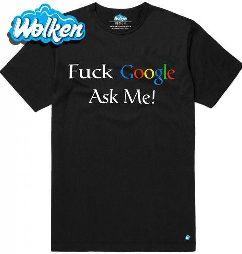 """Obrázek produktu Pánské tričko Neřeš Google, zeptej se mě """"Fuck Google, Ask me"""""""