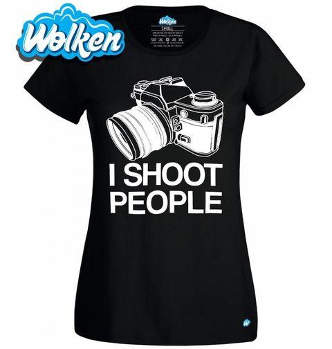 """Obrázek produktu Dámské tričko I shoot people """"Fotím/Střílím lidi."""""""