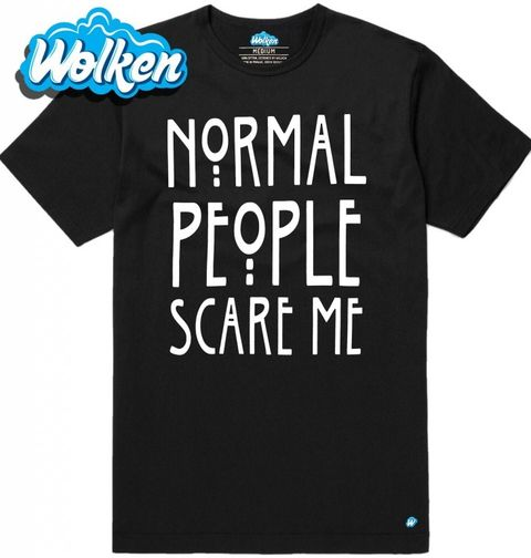 """Obrázek produktu Pánské tričko Normální lidé mě děsí """"Normal People Scare Me"""""""